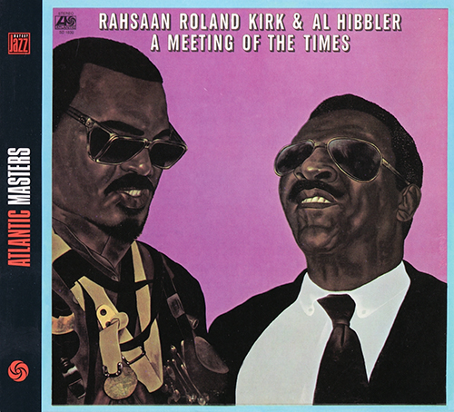 (Post-Bop, Vocal Jazz) [CD] Rahsaan Roland Kirk & Al Hibbler - A Meeting Of The Times (1972) - 2004, FLAC (tracks+.cue), lossless