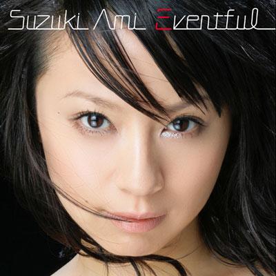 20170318.0854.02 Ami Suzuki - Eventful (CD Only edition) cover 2.jpg