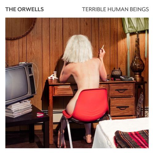 [TR24][OF] The Orwells - Terrible Human Beings - 2017 (Indie Rock, Garage Rock)