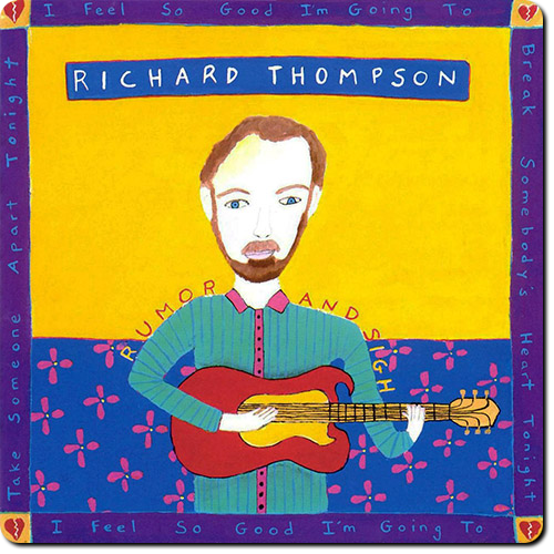 [TR24][OF] Richard Thompson - Rumor And Sigh - 1991 / 2016 (Folk-Rock)