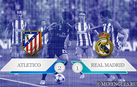 Club Atletico de Madrid - Real Madrid C.F. 2:1