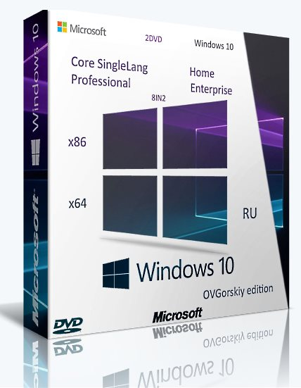 Windows 10 (x86-x64) 1803 [RS4 8in2 Orig-Upd] (05.2018) by OVGorskiy [2DVD] [Ru]