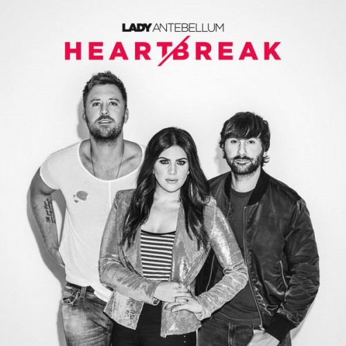 [TR24][OF] Lady Antebellum - Heart Break - 2017 (Country)