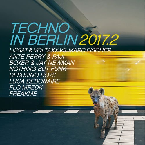 VA - Techno In Berlin 2017.2 (2017) MP3
