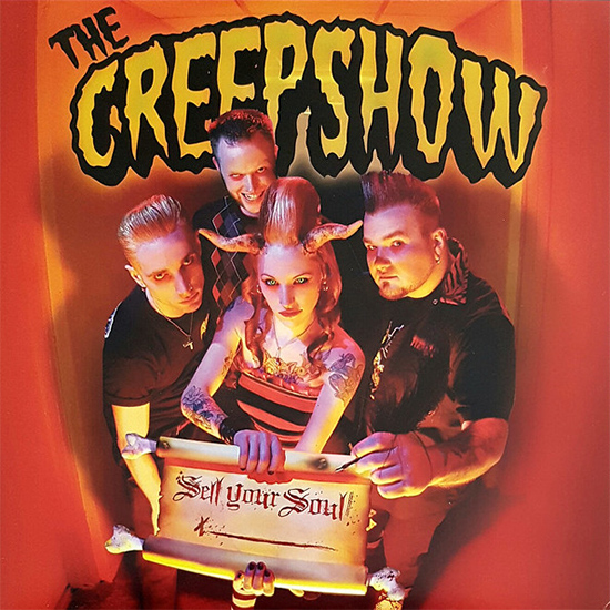 The Creepshow - Sell Your Soul (Bonus DVD) [2009, Psychobilly, DVD5]