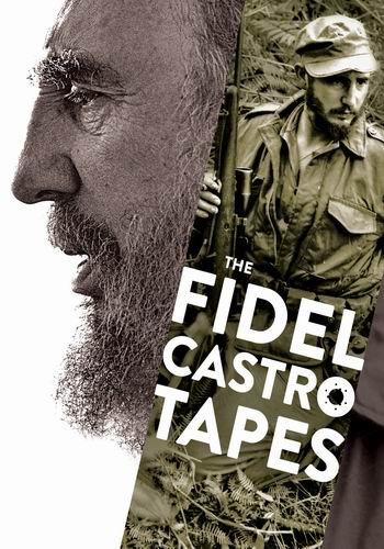 Фидель Кастро: потерянные плёнки / Fidel Castro: The Lost Tapes (2014) SATRip