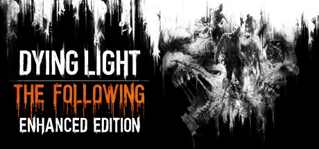 Dying Light The Following Enhanced Edition Reinforcements-RELOADED