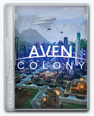 Aven Colony (2017) [Ru/Multi] (1.0) License CODEX