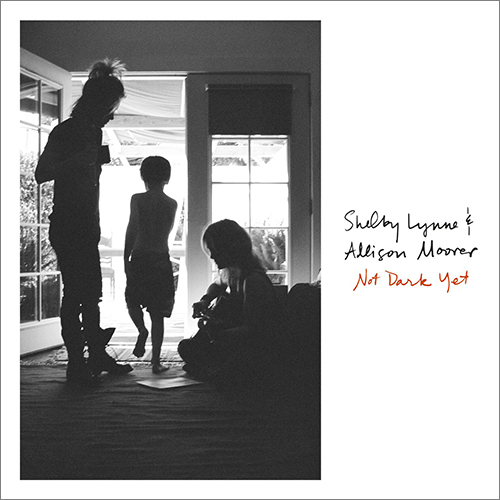 [TR24][OF] Shelby Lynne & Allison Moorer - Not Dark Yet - 2017 (Country)