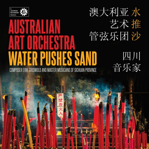 [TR24][OF] The Australian Art Orchestra - Water Pushes Sand - 2017 (Ethnic Jazz)