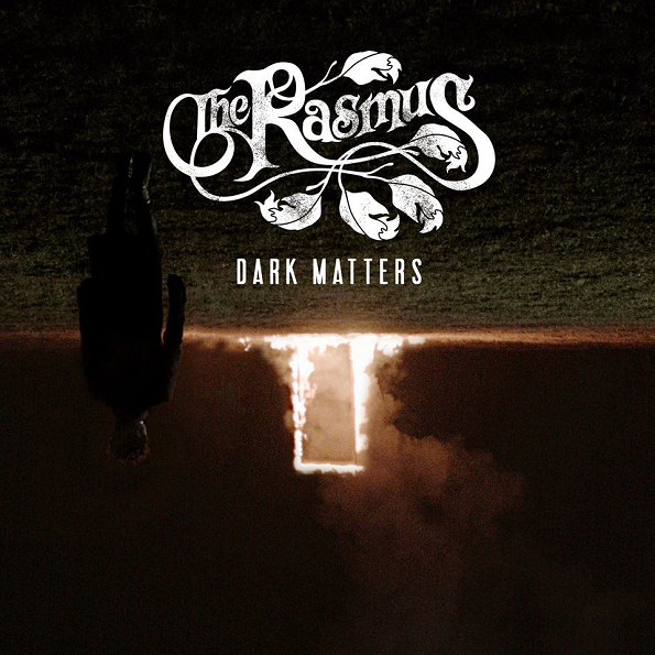 The Rasmus - Dark Matters [Limited Edition] (2017) MP3
