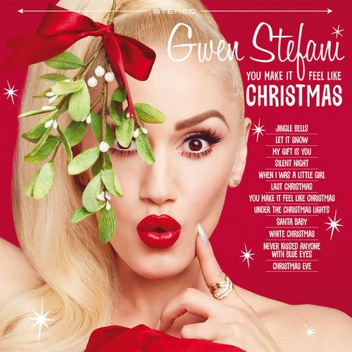 Gwen Stefani - You Make It Feel Like Christmas (2017)
