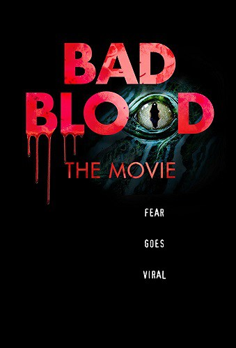 Bad Blood The Movie 2016 HDRip XviD AC3-EVO