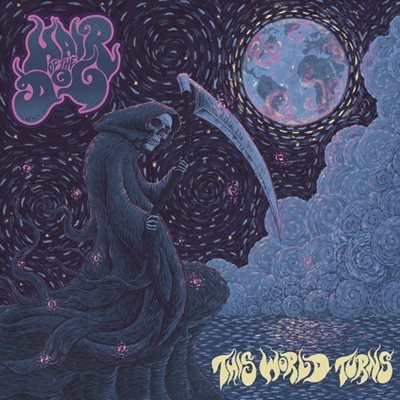 Hair of the Dog - This World Turns (2017) FLAC