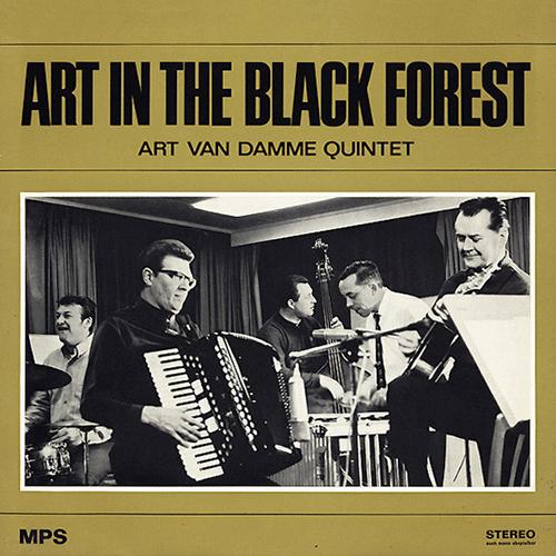 [TR24][OF] Art Van Damme Quintet - Art In The Black Forest - 1968 / 2015 (Mainstream Jazz)