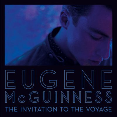 Eugene McGuinness - The Invitation To The Voyage (2012) MP3