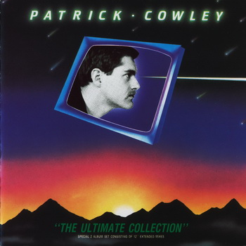 Patrick Cowley - The Ultimate Collection (1990) FLAC