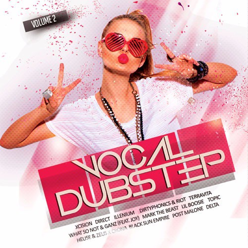Vocal Dubstep Vol.2 (2017) MP3