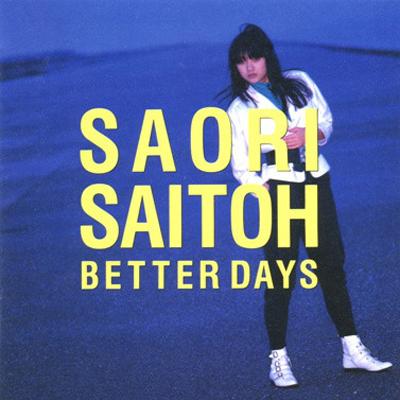 20171227.0545.07 Saori Saitoh - Better Days (1987) cover.jpg