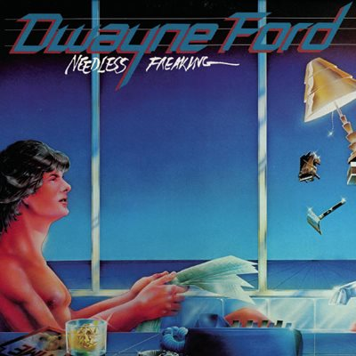 Dwayne Ford - Needless Freaking (1981) FLAC