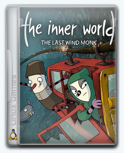 (Linux) The Inner World - The Last Wind Monk (2017) [Ru/Multi] (20171018) License GOG
