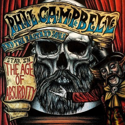 Phil Campbell and the Bastard Sons - The Age of Absurdity (2018) MP3