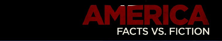 America Facts vs Fiction S03-S04 720p WEB x264-DHD