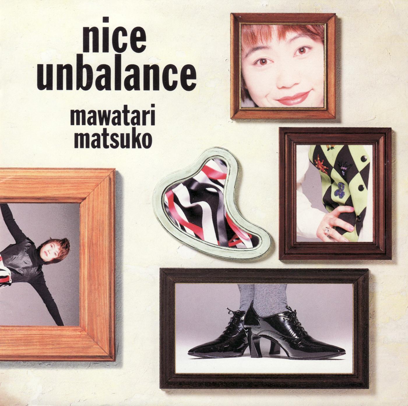 20180131.2232.13 Matsuko Mawatari - Nice Unbalance (1993) cover.jpg