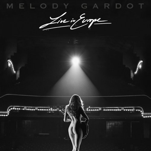 Melody Gardot - Live In Europe (2018)
