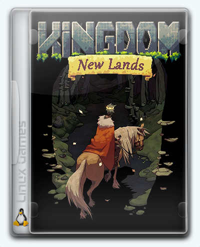 (Linux) Kingdom: New Lands (2016) [Ru/Multi] (1.2.8) License GOG