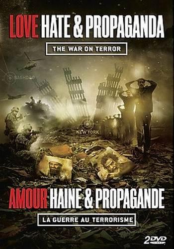 Любовь, ненависть и пропаганда. Война против террора / Love, Hate & Propaganda: The War on Terror (2012) SATRip (3 сезон, 2 серии из 2) [UA]