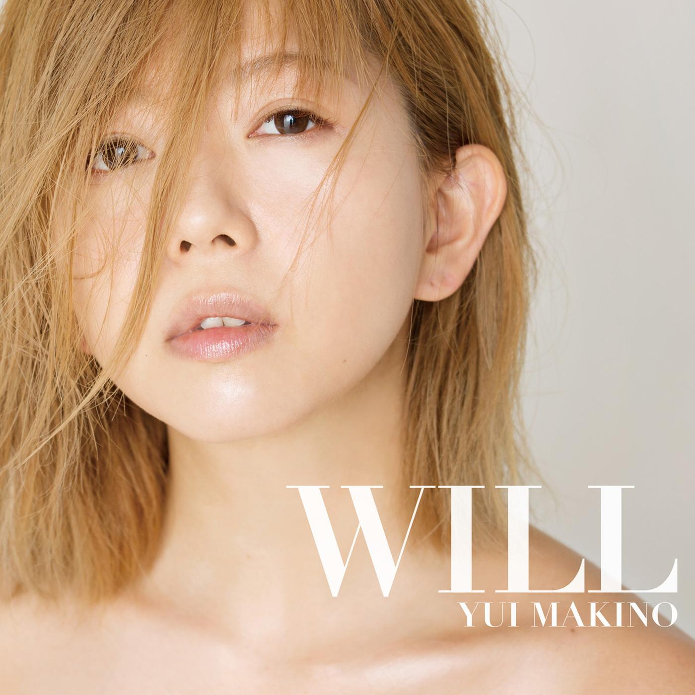20180328.1700.10 Yui Makino - WILL cover.jpg