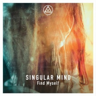 Singular Mind - Find Myself (2017) [MP3|320 Kbps] <Ambient, Chill Out, Downtempo>