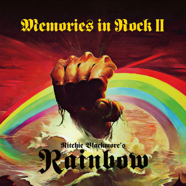 Ritchie Blackmore's Rainbow - Memories in Rock II: Live [3CD Japanese Edition] (2018) FLAC