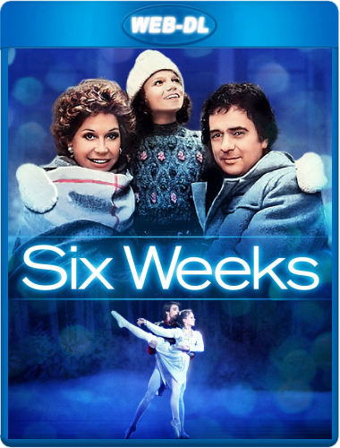 Шесть недель / Six weeks (1982) WEB-DLRip 720p от KORSAR | P