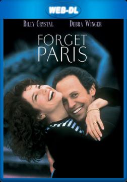 Забыть Париж / Forget Paris (1995) WEB-DL 1080p