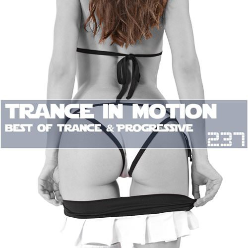 VA - Trance In Motion Vol.237 (2018)