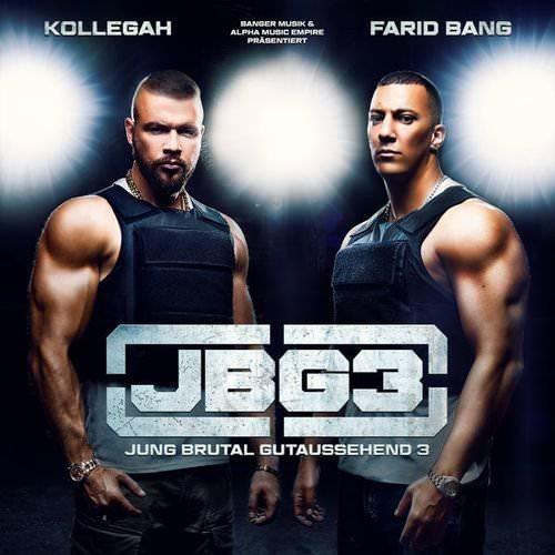 Kollegah & Farid Bang - Jung Brutal Gutaussehend 3 (2017)