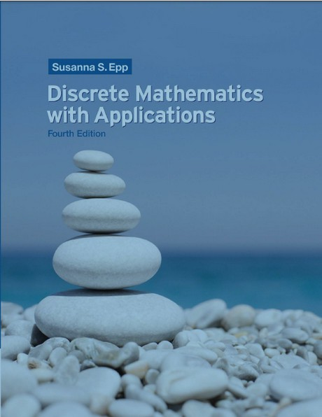 Susanna S. Epp | Discrete Mathematics with Applications 4ed (+ Full Solution Manual) (2011) [PDF, HTML]  [EN]