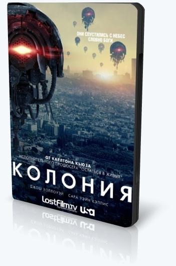 Колония / Colony (2018) WEB-DLRip [H.264] (сезон 3, серии 1 из 13) LostFilm [MP4|1280x720] (обновляемая)