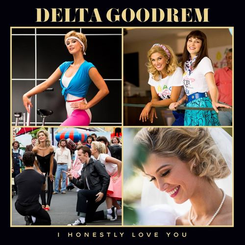 Delta Goodrem - I Honestly Love You (2018)