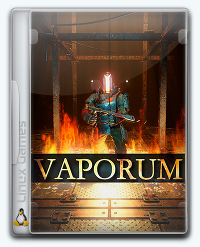 (Linux) Vaporum (2017) [Ru/Multi] (patch 10 #21466) License GOG
