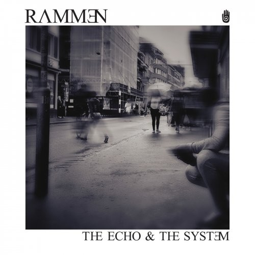 (Post-Rock / Post-Metal / Instrumental) Rammen - The Echo & The System - 2018, MP3, 320 kbps
