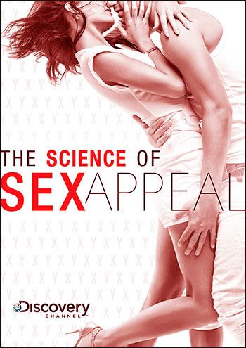 Наука сексуальной привлекательности / Discovery: Science Of Sex Appeal (2007) DVDRip | Rus |