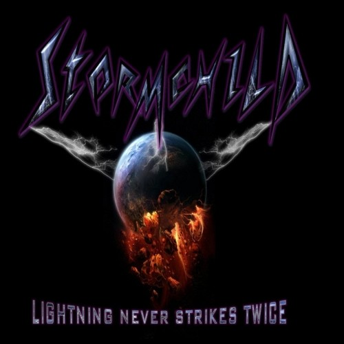 (Heavy Metal / Hard Rock) Stormchild - Lightning Never Strikes Twice - 2018, MP3, 320 kbps