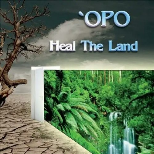 (Melodic Rock) 'Opo - Heal the Land - 2018, MP3, 320 kbps