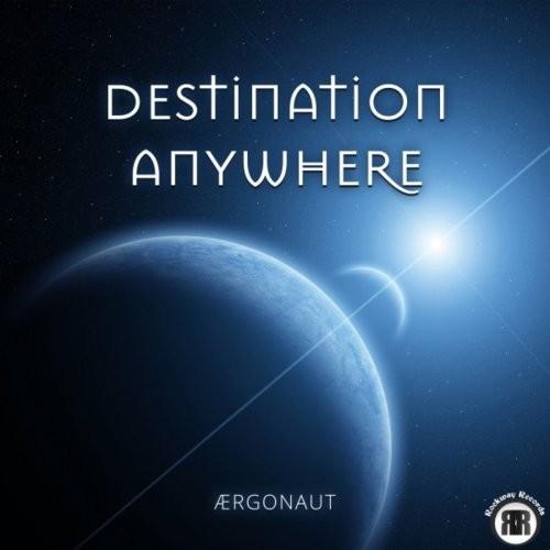 (Progressive Metal) Aergonaut (Ærgonaut) - Destination Anywhere - 2018, MP3, 320 kbps