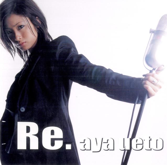 20180805.2258.1 Aya Ueto - Re. (2004) (FLAC) cover.jpg