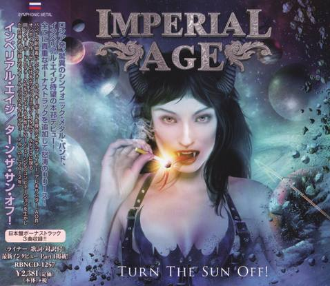 Imperial Age - Turn the Sun Off! (2012) Japanese Edition, Reissued, 2018 [FLAC|Lossless|image + .cue] <Symphonic Metal>