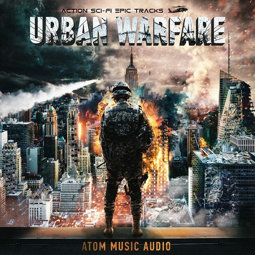 Atom Music Audio - Urban Warfare: Action Sci-Fi Epic Tracks (2018) [MP3|320 Kbps] <Soundtrack, Instrumental, Epic Orchestral>
